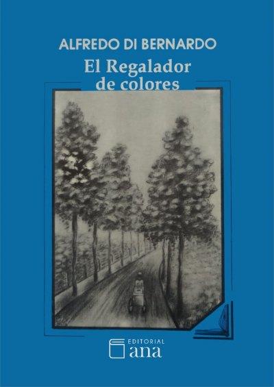 El Regalador de colores - Di Bernardo, Alfredo.jpg