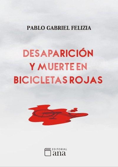 Desaparición y muerte en bicicletas rojas